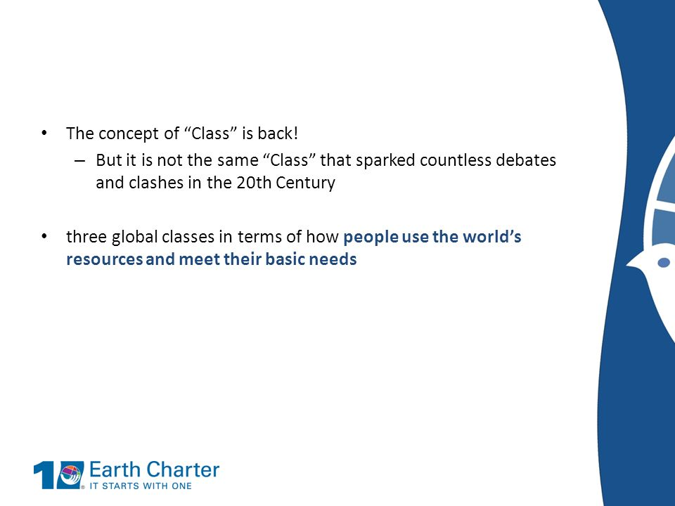 The concept of Class is back! – But it is not the same Class that sparked countless debates and clashes in the 20th Century three global classes in te