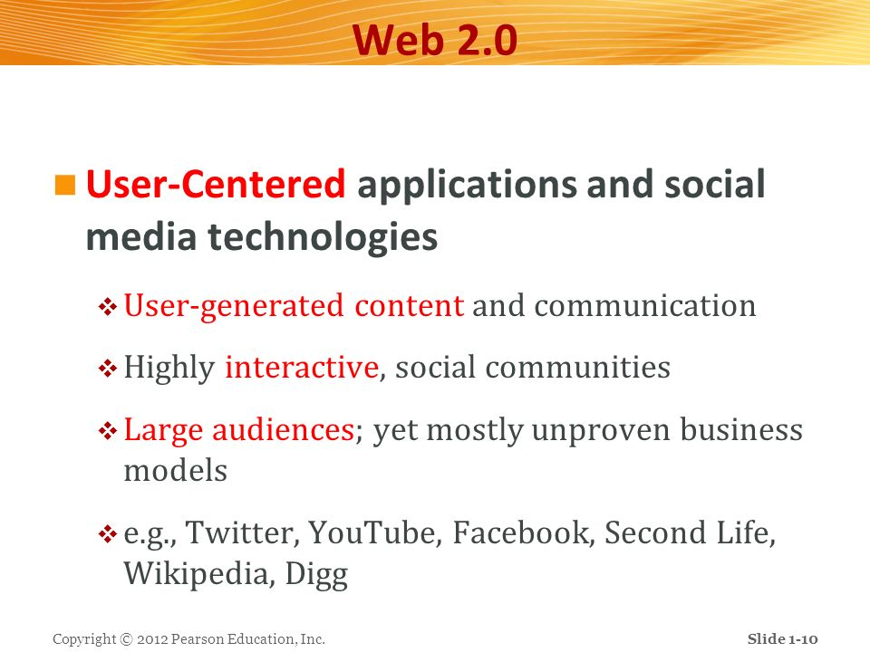 Web 2.0 User-Centered applications and social media technologies User-generated content and communication Highly interactive, social communities Large