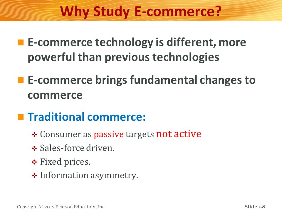 Unique Features of E-commerce Technology 1.Ubiquity (being every where anytime) 2.