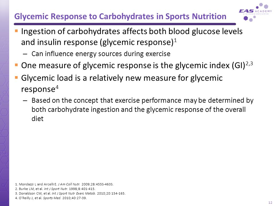Glycemic Response to Carbohydrates in Sports Nutrition Ingestion of carbohydrates affects both blood glucose levels and insulin response (glycemic res