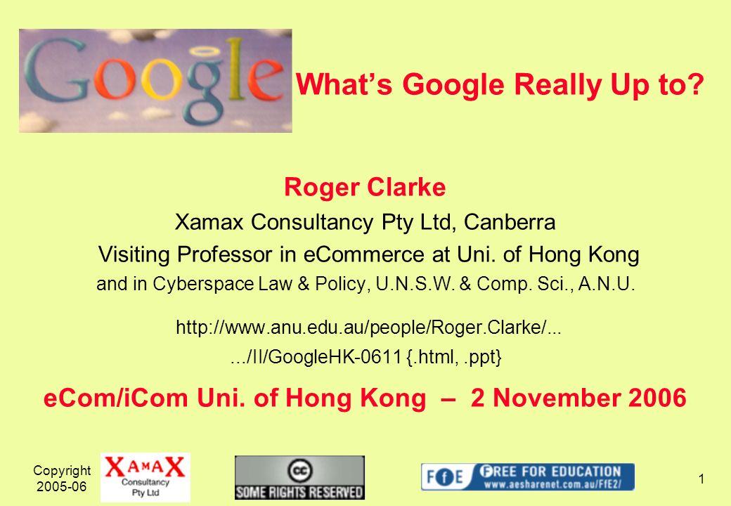 Copyright 2005-06 12 Googles Business(es) 3.