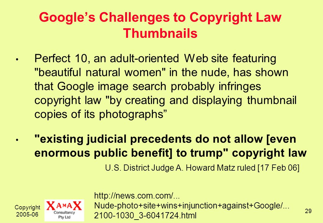 Copyright 2005-06 29 Googles Challenges to Copyright Law Thumbnails Perfect 10, an adult-oriented Web site featuring