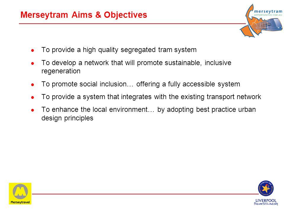 Merseytram – High Quality Public Transport