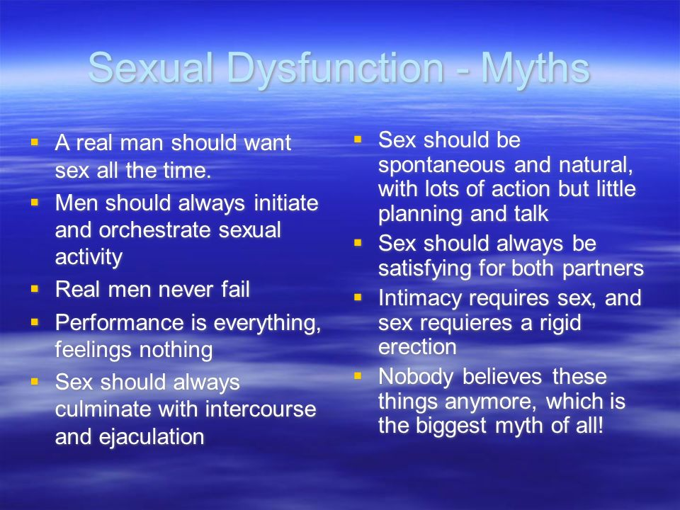 Sexual Dysfunction - Myths