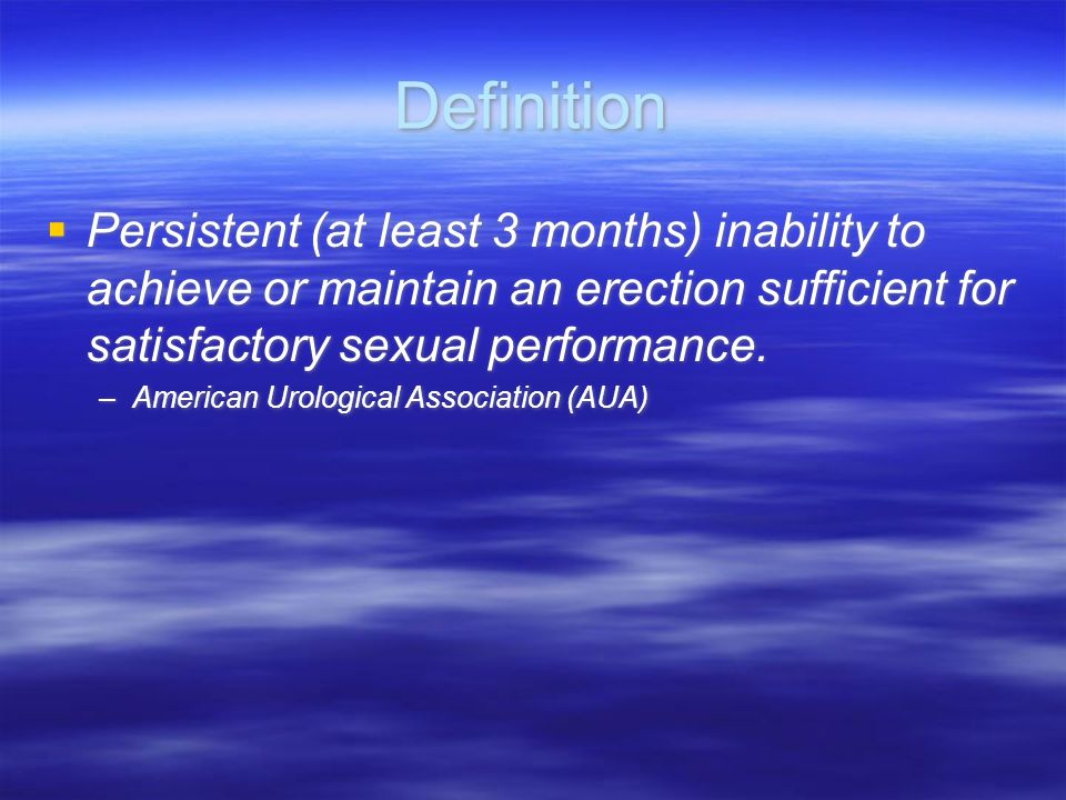 Impotence or Dysfunction. Traditionally termed impotence, ie, lack of power.