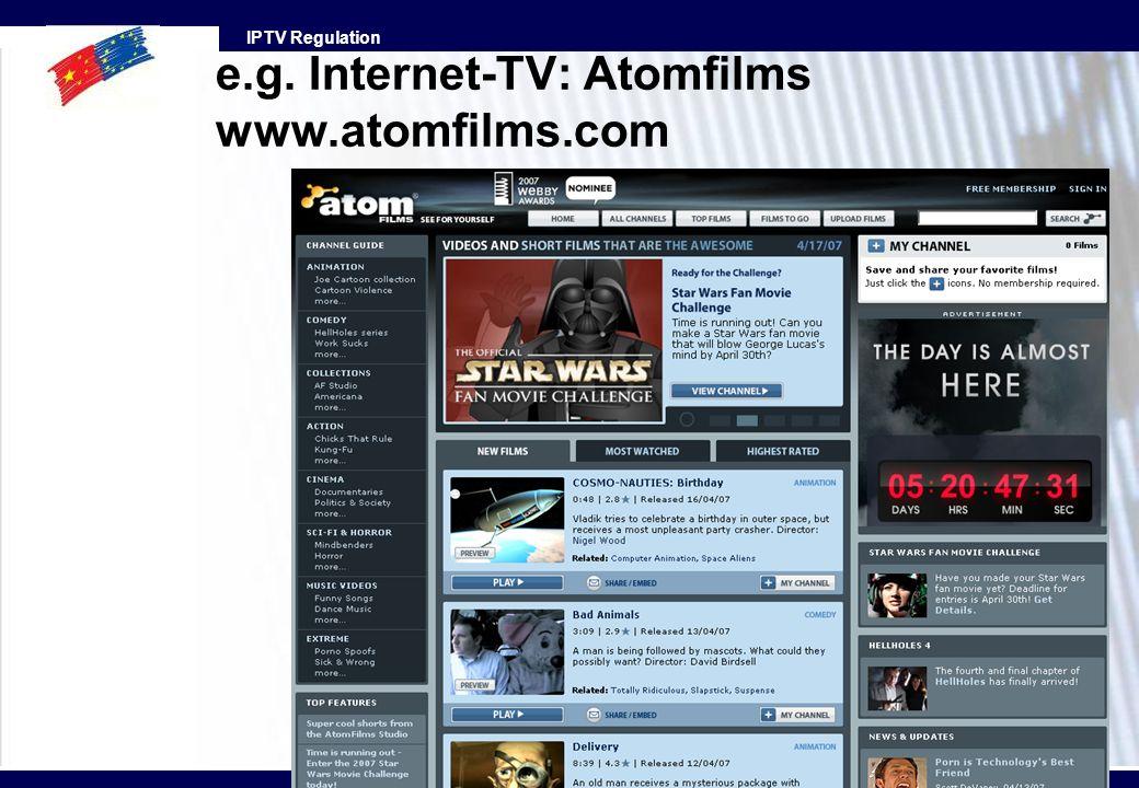IPTV Regulation e.g. Internet-TV: Atomfilms www.atomfilms.com
