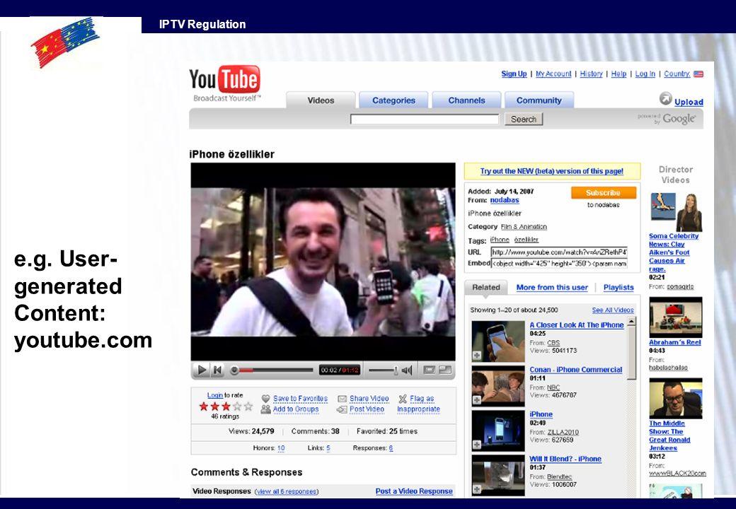 IPTV Regulation e.g. User- generated Content: youtube.com