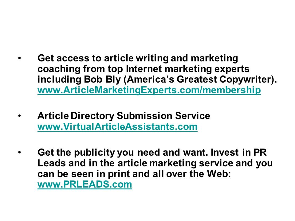 Get access to article writing and marketing coaching from top Internet marketing experts including Bob Bly (Americas Greatest Copywriter).