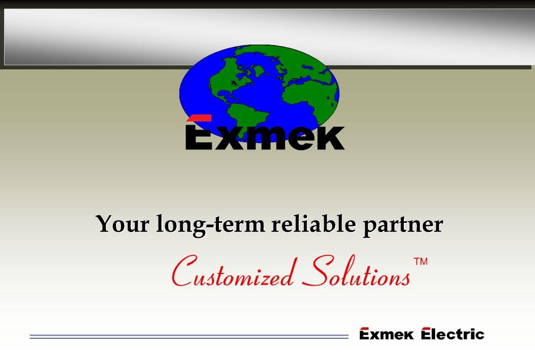 Your long-term reliable partner