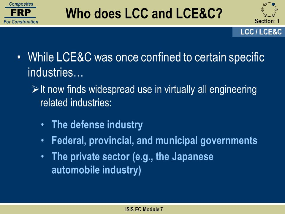 Section:1 The defense industry Federal, provincial, and municipal governments The private sector (e.g., the Japanese automobile industry) ISIS EC Modu