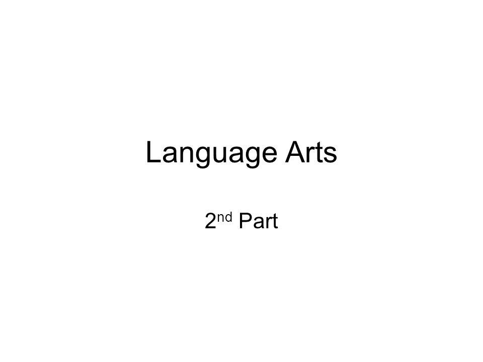 Language Arts 2 nd Part