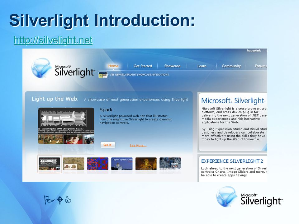 Silverlight Introduction: PWC http://silvelight.net