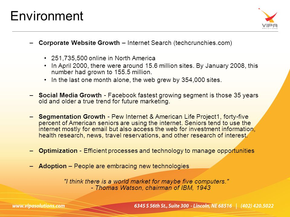 –Corporate Website Growth – Internet Search (techcrunchies.com) 251,735,500 online in North America In April 2000, there were around 15.6 million sites.