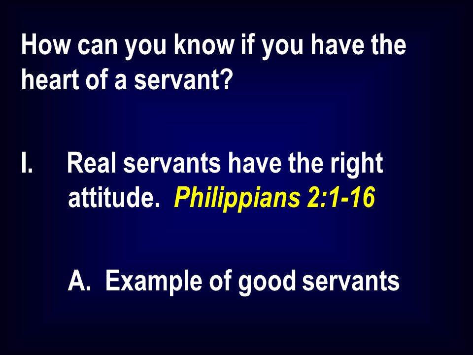 How can you know if you have the heart of a servant.