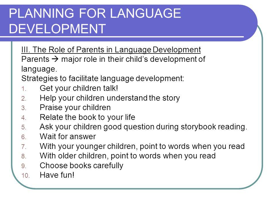 PLANNING FOR LANGUAGE DEVELOPMENT III.
