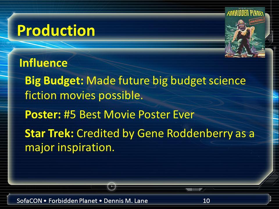 Production SofaCON Forbidden Planet Dennis M.