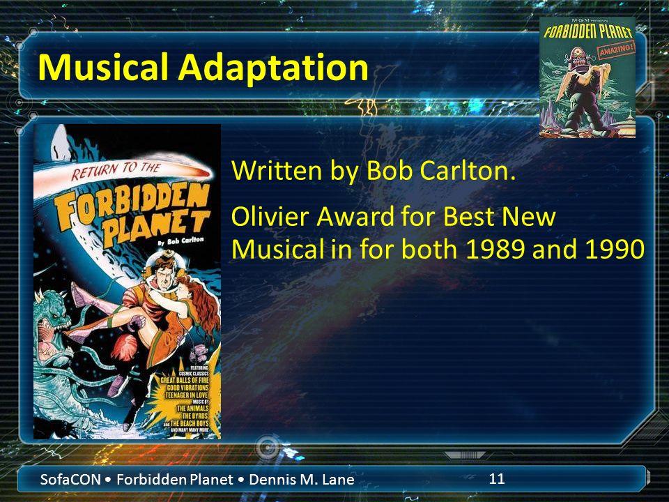 Musical Adaptation SofaCON Forbidden Planet Dennis M.