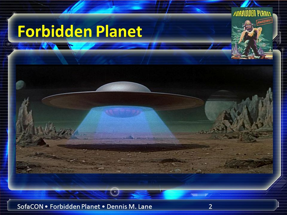 Forbidden Planet SofaCON Forbidden Planet Dennis M. Lane2