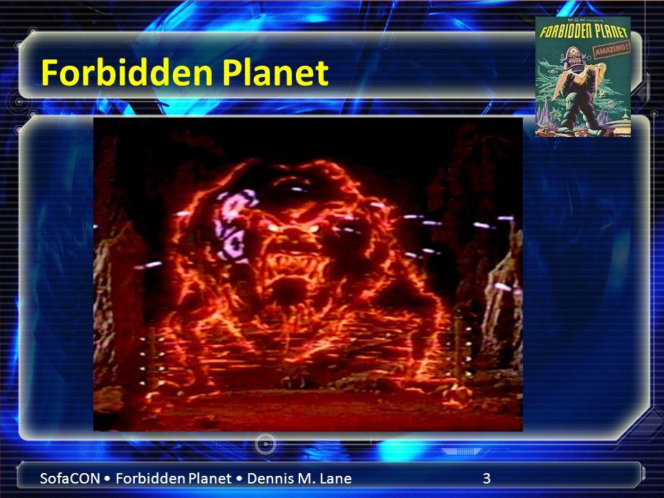 Forbidden Planet SofaCON Forbidden Planet Dennis M. Lane3