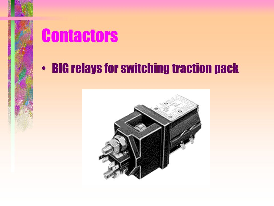 Contactors BIG relays for switching traction pack