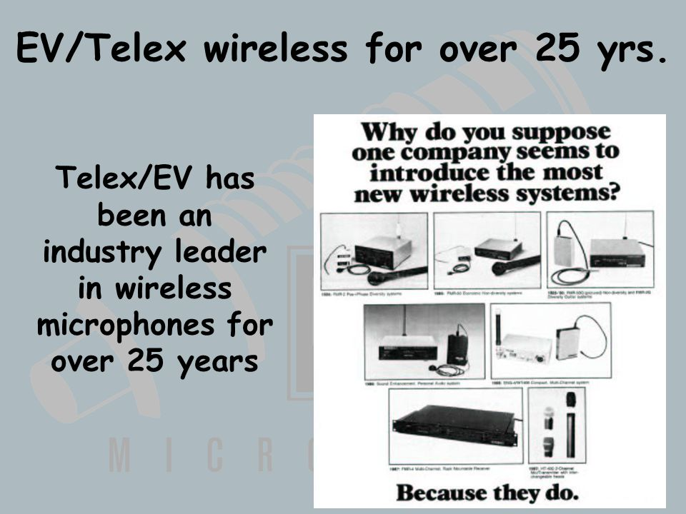 Wireless Basics 102 8/06/04 EV/Telex wireless for over 25 yrs.