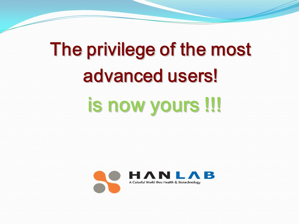The privilege of the most advanced users! is now yours !!! is now yours !!!