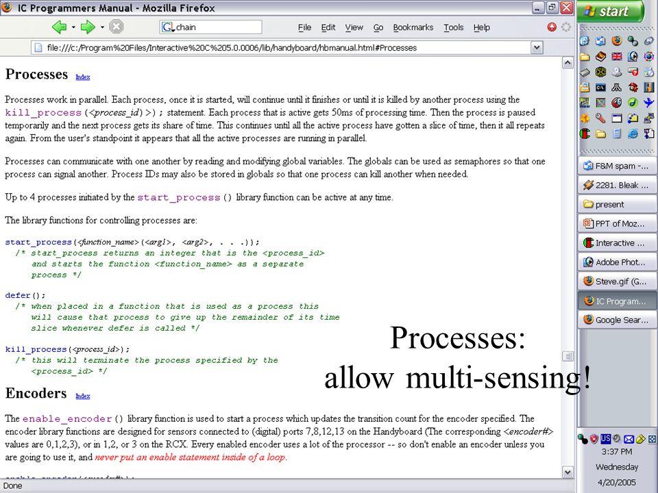 Processes: allow multi-sensing!