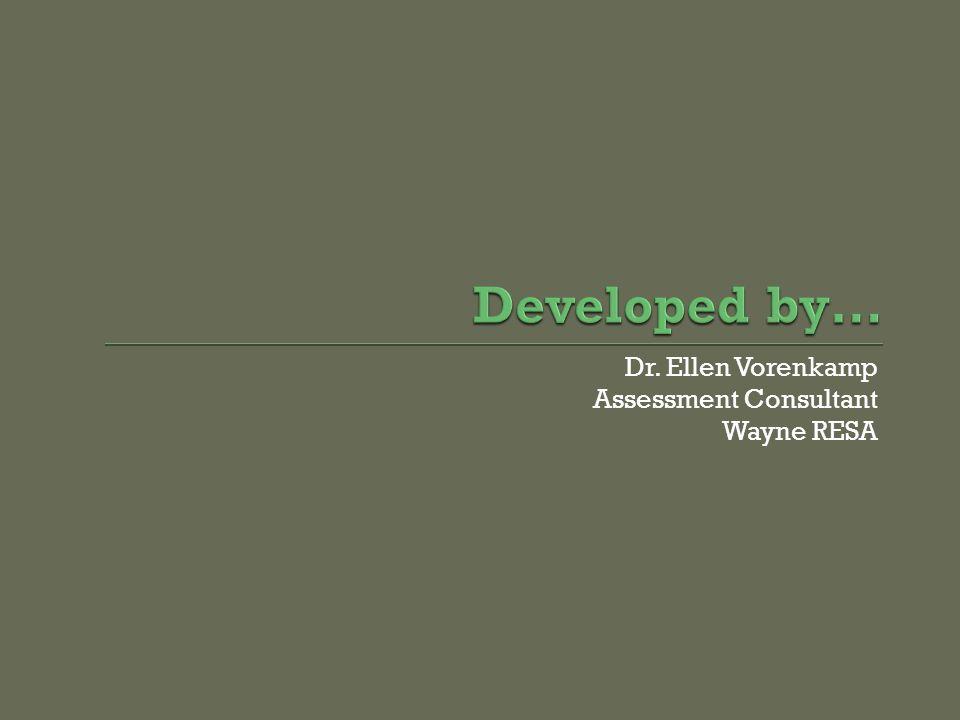 Dr. Ellen Vorenkamp Assessment Consultant Wayne RESA