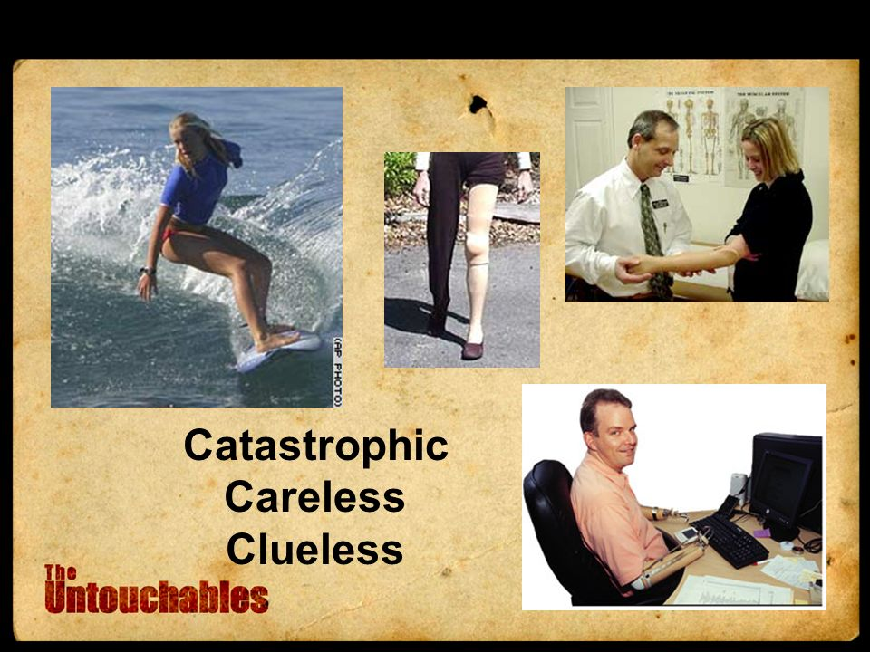 Catastrophic Careless Clueless