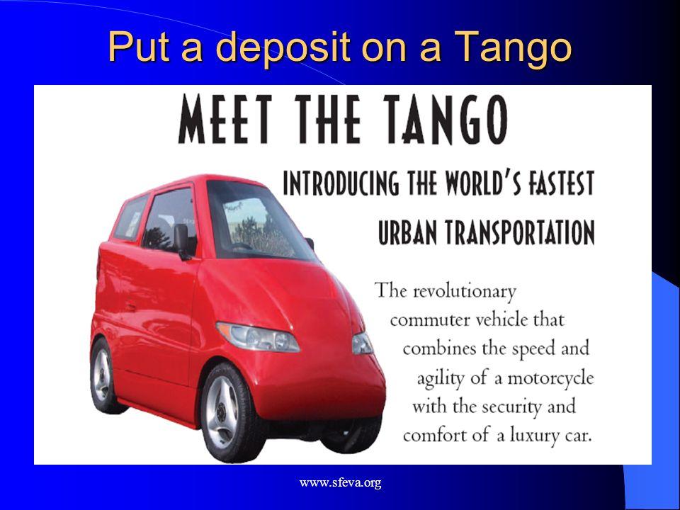 www.sfeva.org Put a deposit on a Tango