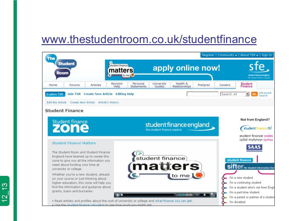 12_13 www.thestudentroom.co.uk/studentfinance