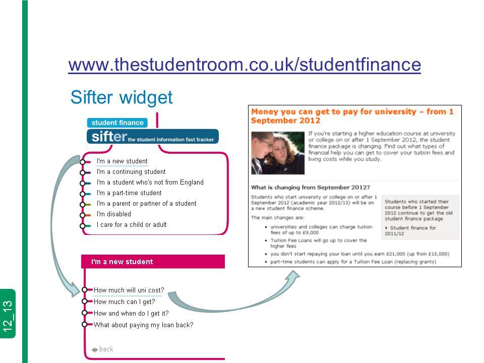 12_13 www.thestudentroom.co.uk/studentfinance Sifter widget