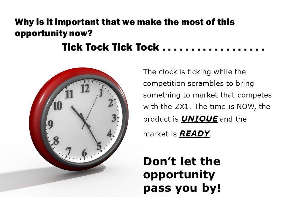 Tick Tock Tick Tock..................