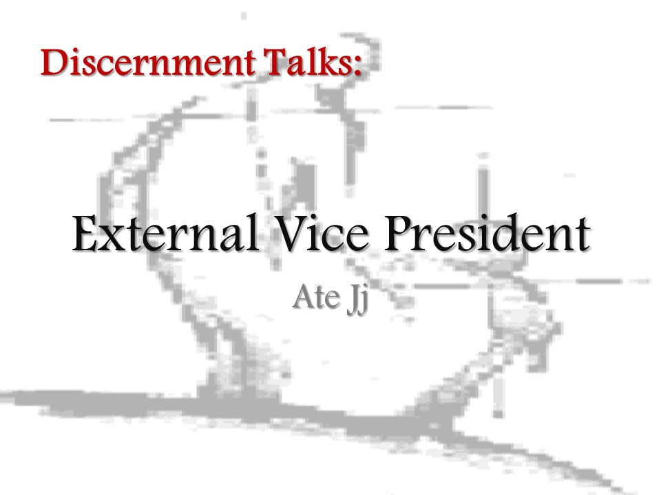 External Vice President Ate Jj Discernment Talks: