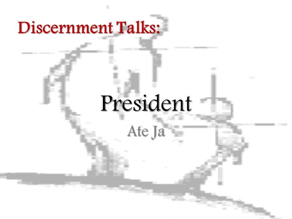 President Ate Ja Discernment Talks: