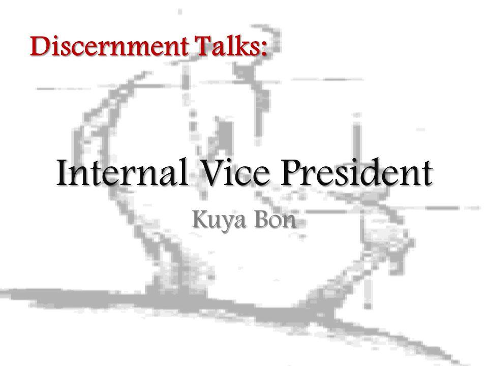 Internal Vice President Kuya Bon Discernment Talks: