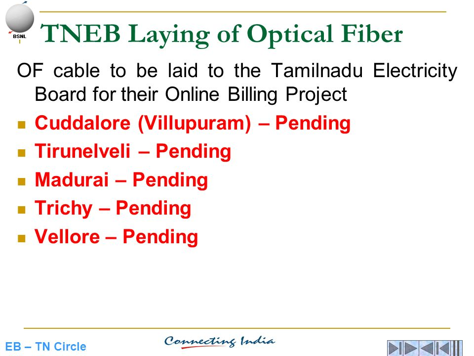 EB – TN Circle TNEB Laying of Optical Fiber OF cable to be laid to the Tamilnadu Electricity Board for their Online Billing Project Cuddalore (Villupu