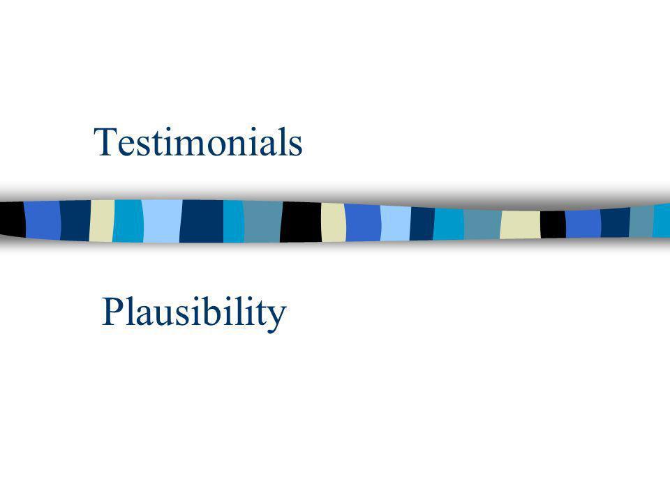Testimonials Plausibility