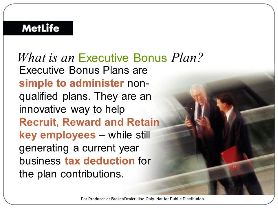 What is an Executive Bonus Plan.