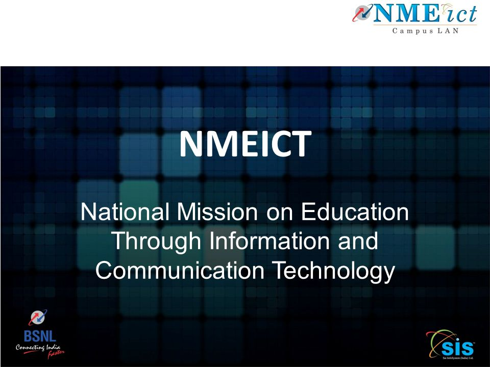 NMEICT National Mission on Education Through Information and Communication Technology