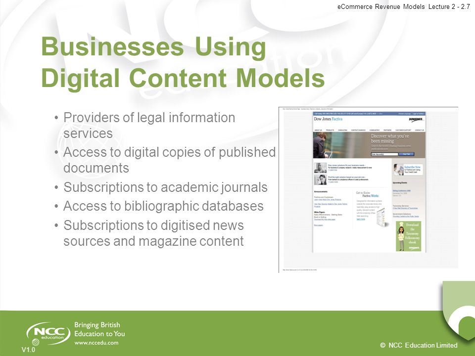 © NCC Education Limited V1.0 eCommerce Revenue Models Lecture 2 - 2.7 Businesses Using Digital Content Models Providers of legal information services
