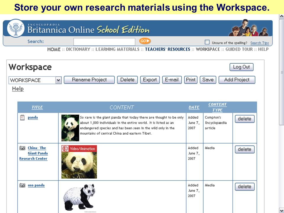 Store your own research materials using the Workspace.