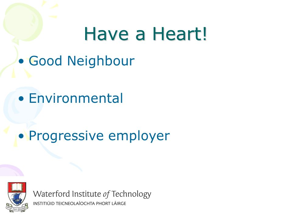 Have a Heart! Good Neighbour Environmental Progressive employer