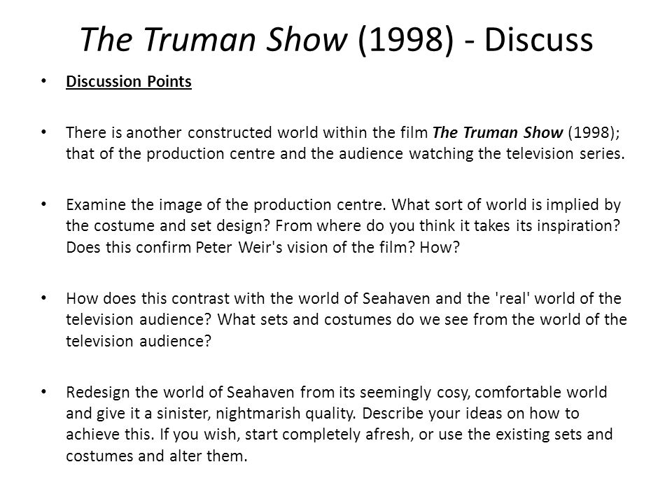 the truman show mise en scene ppt video online  discussion points there is another constructed world in the film the truman show 1998 that of the production centre and the audience watching the
