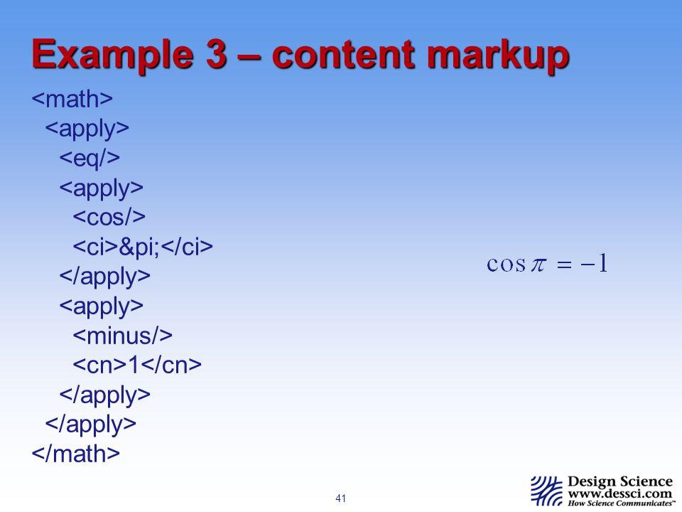41 Example 3 – content markup π 1