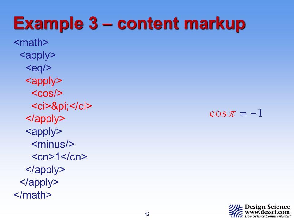 42 Example 3 – content markup π 1