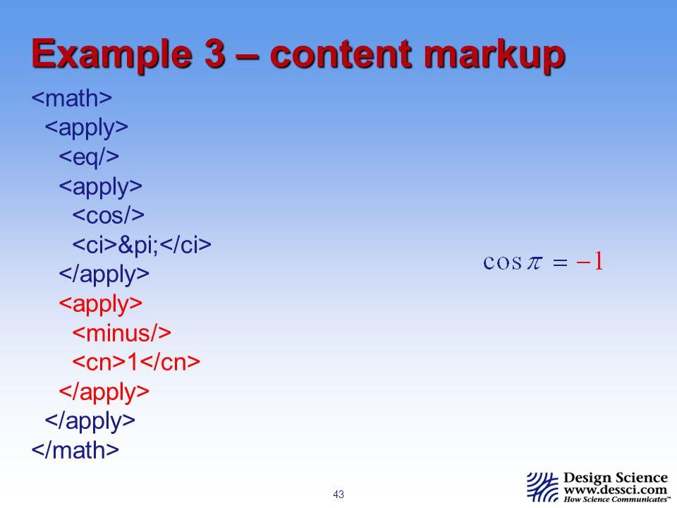 43 Example 3 – content markup π 1