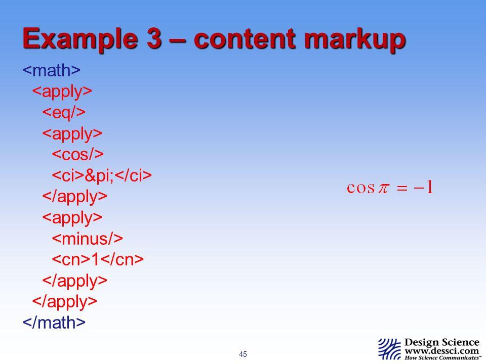 45 Example 3 – content markup π 1