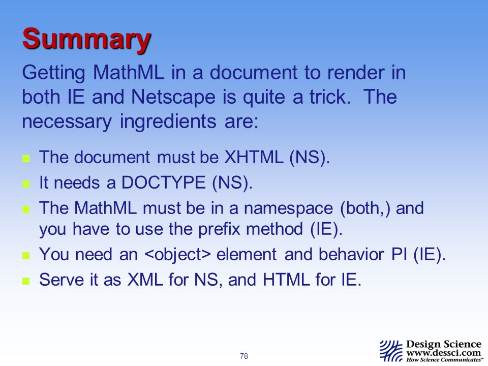 78 Summary The document must be XHTML (NS). It needs a DOCTYPE (NS).