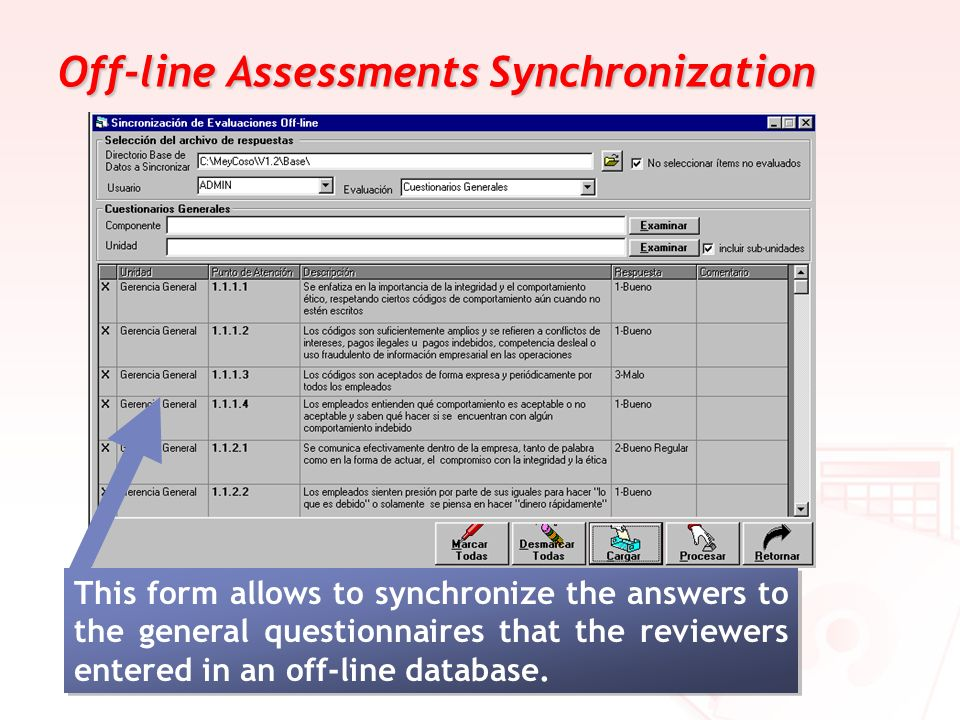 Off-line Assessments Synchronization This form allows to synchronize the answers to the general questionnaires that the reviewers entered in an off-li